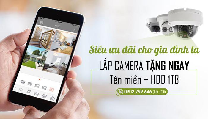 Siêu ưu đãi cho gia đình ta: Lắp camera tặng ngay tên miền và 1 HDD 1TB